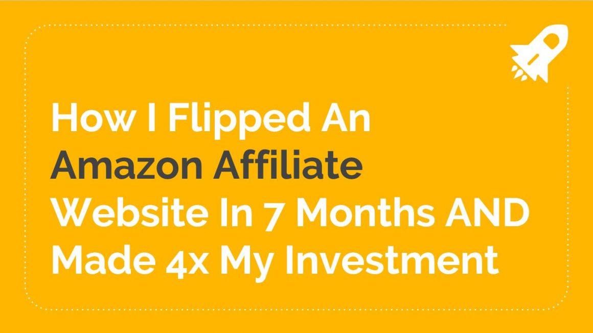 How I Flipped an Amazon Affiliate Website | Swansea Digital Marketing