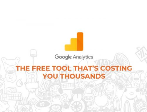 Google Analytics – the free tool that could be costing you thousands