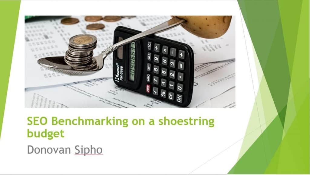 SEO Benchmarking on a shoestring budget | Swansea Digital Marketing meetup