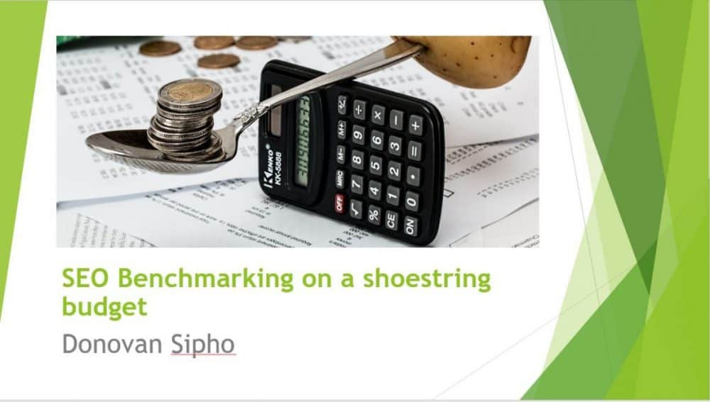 SEO Benchmarking on a shoestring budget | Swansea Digital Marketing meetup