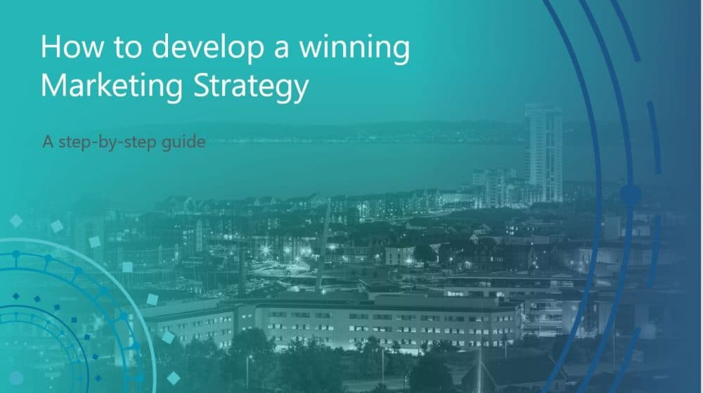 How to develop a winning marketing strategy | Swansea Digital Marketing meetup