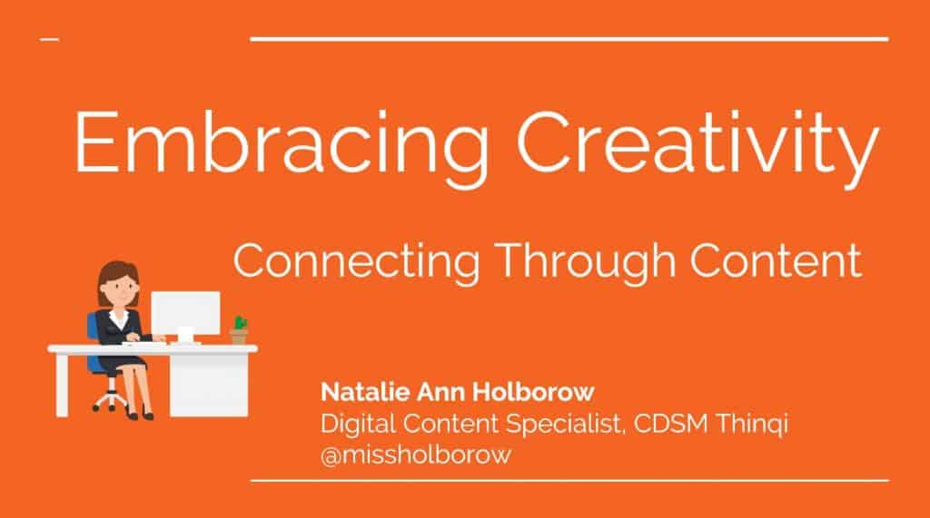 embracing creativity presentation | Swansea Digital Marketing meetup