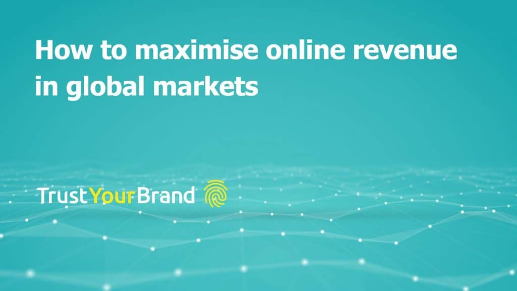 maximising online revenue in global markets | Swansea Digital Marketing meetup