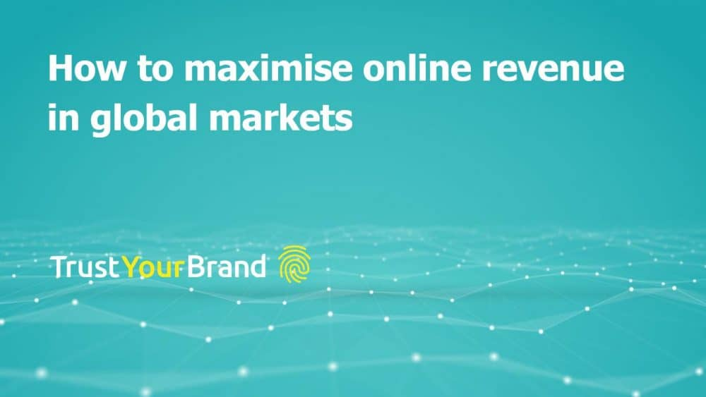 How to maximise online revenue in global markets